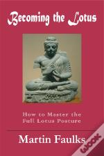 Becoming The Lotus