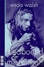 Bedbound And Misterman
