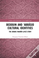 Bedouin And `Abbasid Cultural Identities
