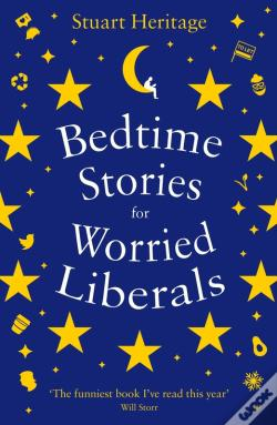 Wook.pt - Bedtime Stories For Worried Liberals