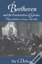 Beethoven And The Construction Of Genius