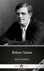 Before Adam By Jack London (Illustrated)