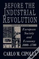 Before The Industrial Revolution: Europe