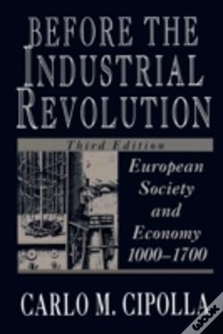 Wook.pt - Before The Industrial Revolution: Europe