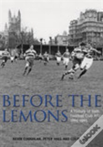 Before The Lemons: Bath Rfu 1865-1965
