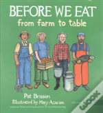 Before We Eat - From Farm To Table