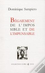 Begaiement De L'Impossible Et De L'Impensable