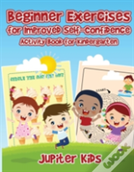 Beginner Exercises For Improved Self-Confidence