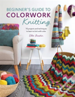 Beginners Guide To Colorwork Knitting