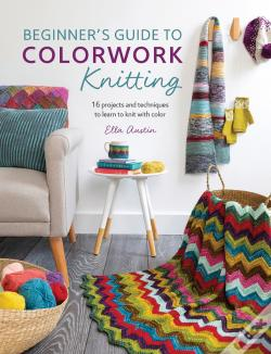 Wook.pt - Beginner'S Guide To Colorwork Knitting