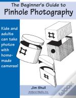 Beginners Guide To Pinhole Photography