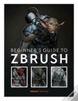 Wook.pt - Beginner'S Guide To Zbrush