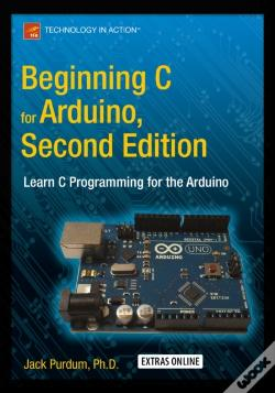 Wook.pt - Beginning C For Arduino, Second Edition