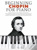 Beginning Chopin  For Piano