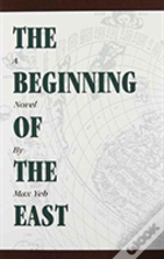 Beginning Of The East