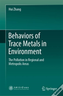 Wook.pt - Behaviors Of Trace Metals In Environment