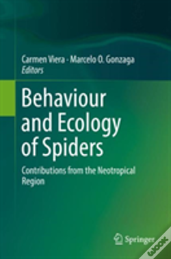 Wook.pt - Behaviour And Ecology Of Neotropical Spiders