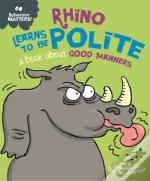 Behaviour Matters - Rhino Learns to be Polite