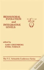 Behavioural Evolution And Integrative Levels