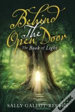 Behind The Open Door: The Book Of Light