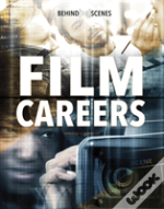 Behind The Scenes Film Careers