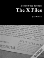 Behind The Scenes: The X Files