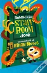 Behind The Staffroom Door
