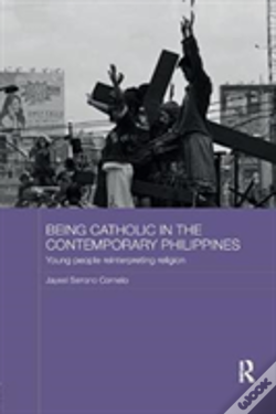 Wook.pt - Being Catholic In The Contemporary Philippines