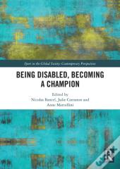 Being Disabled, Becoming A Champion