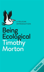 Being Ecological