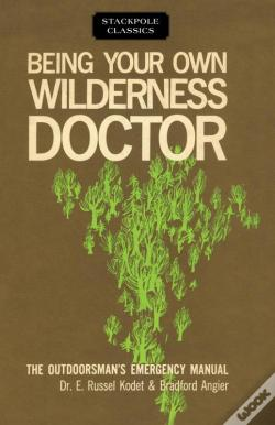 Wook.pt - Being Your Own Wilderness Doctor