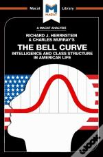 Bell Curve: Intelligence And Class Structure In American Life