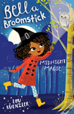 Wook.pt - Bella Broomstick: Midnight Magic