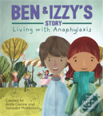 Ben And Izzy'S Story - Living With Anaphylaxis