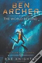 Ben Archer And The World Beyond  The Ali