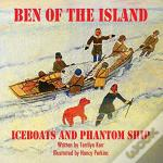 Ben Of The Island: The Iceboats And The