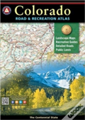 Benchmark Colorado Road & Recreation Atlas, 4th Edition