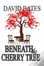 Beneath The Cherry Tree