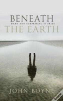 Wook.pt - Beneath The Earth