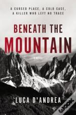 Beneath the Mountain