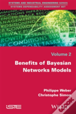 Benefits Of Bayesian Networks Models