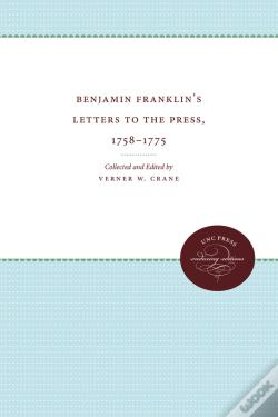 Wook.pt - Benjamin Franklin'S Letters To The Press, 1758-1775
