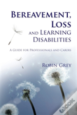 Bereavement Loss & Learning Disabilities