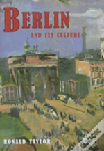 Berlin And Its Culture