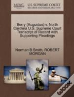 Berry (Augustus) V. North Carolina U.S. Supreme Court Transcript Of Record With Supporting Pleadings