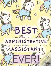 Best Administrative Assistant Ever
