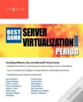 Best Damn Server Virtualization