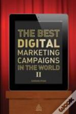 Best Digital Marketing Campaigns In The World Ii