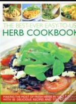 Best Ever Easy To Use Herb Cookbook