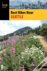 Best Hikes Near Seattle 2nd Edpb